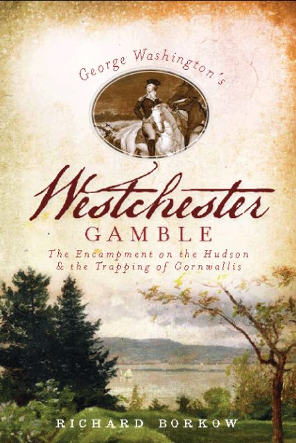 George Washington's Westchester Gamble Front Cover